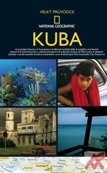 Kuba - Velký průvodce National Geographic