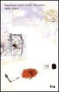 Antologie nové české literatury 1995-2004