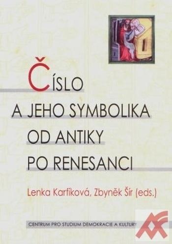 Číslo a jeho symbolika od antiky po renesanci