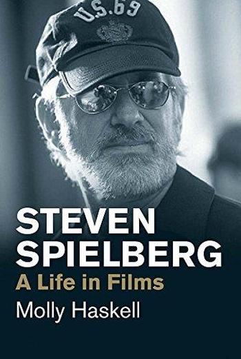 Steven Spielberg. A Life in Films