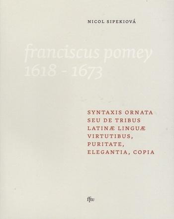 Syntaxis ornata seu de tribus latinae linguae virtutibus, puritate, elegantia, c