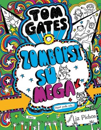 Tom Gates 11 - Zombopsi sú mega