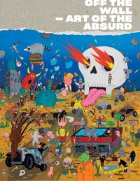 Off the Wall - Art of the Absurd