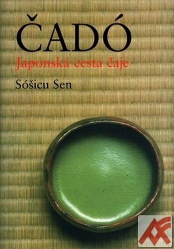 Čadó - Japonská cesta čaje