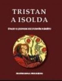Tristan a Isolda. O jednom kulturním námětu