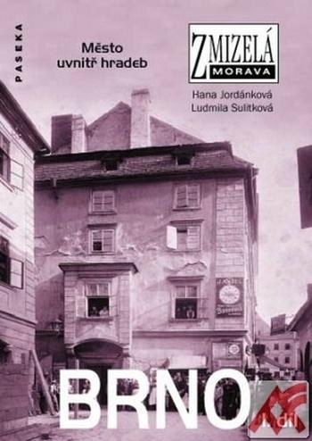 Brno I. - Zmizelá Morava