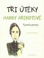 Tři útěky Hanny Arendtové