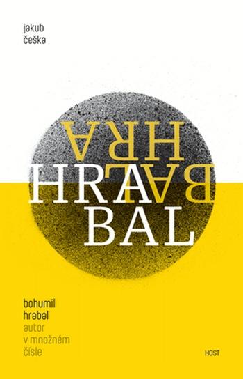 Bohumil Hrabal - autor v množném čísle