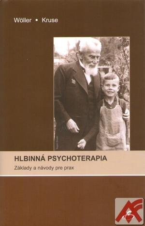 Hlbinná psychoterapia. Základy a návody pre prax
