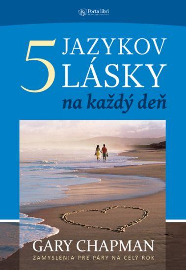 Päť jazykov lásky na každý deň
