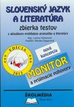 Slovenský jazyk a literatúra. Monitor a prijímacie pohovory