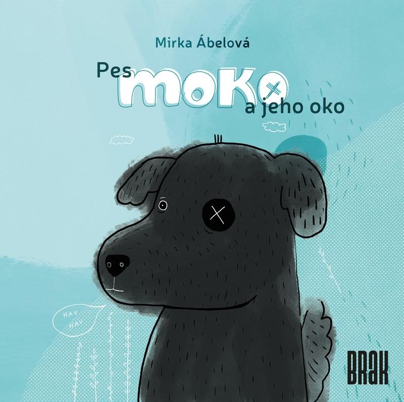 Pes Moko a jeho oko