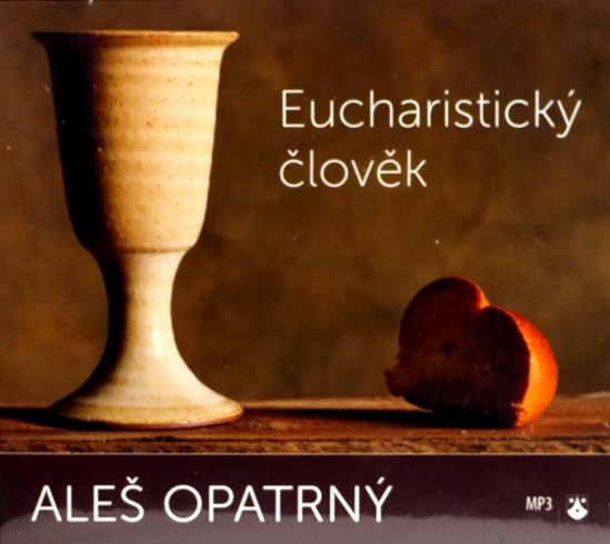 Eucharistický člověk - MP3 CD (audiokniha)
