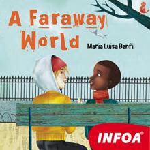 A Faraway World (EN)