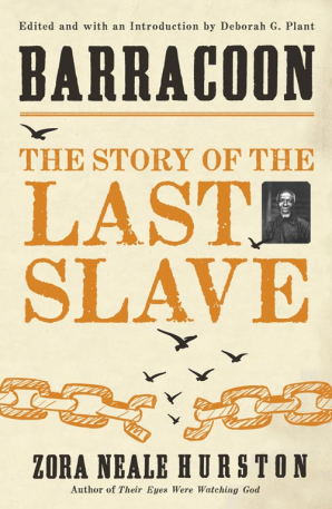 Barracoon. The Story of the Last Slave