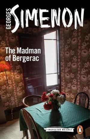 The Madman of Bergerac - Inspector Maigret