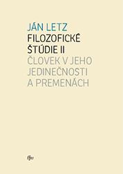 Filozofické štúdie II. Človek v jeho jedinečnosti a premenách