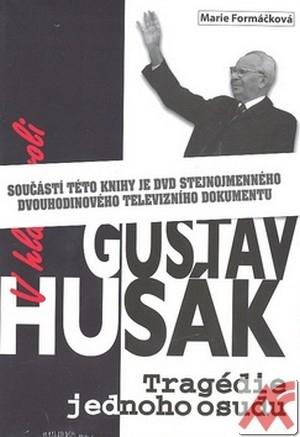 V hlavní roli Gustáv Husák. Tragédie jednoho osudu + DVD