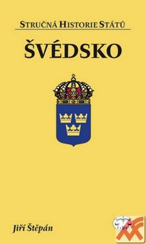 Švédsko - stručná historie států