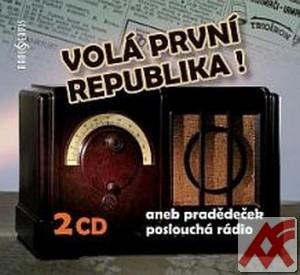 Volá první republika! aneb pradědeček poslouchá rádio - 2 CD (audiokniha)