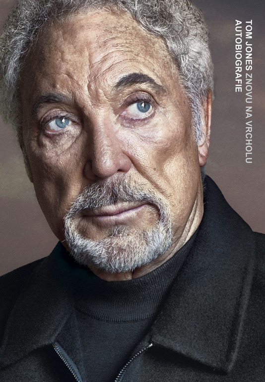 Tom Jones. Znovu na vrcholu