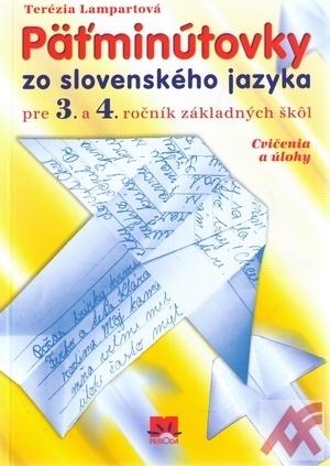 Päťminútovky zo slovenského jazyka pre 3. a 4. ročník základných škôl. Cvičenia