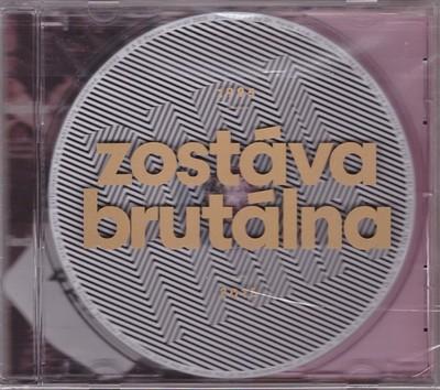 Zostáva brutálna - CD