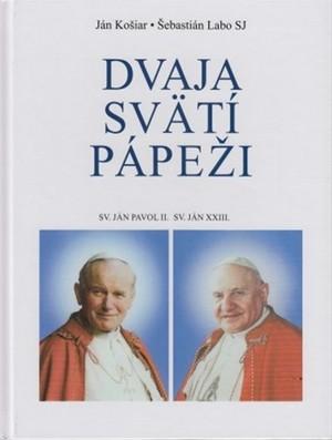 Dvaja svätí pápeži. Sv. Ján Pavol II., Sv. Ján XXIII.