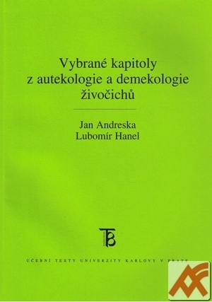 Vybrané kapitoly z autekologie a demekologie živočichů