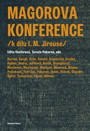Magorova konference. K dílu I. M. Jirouse
