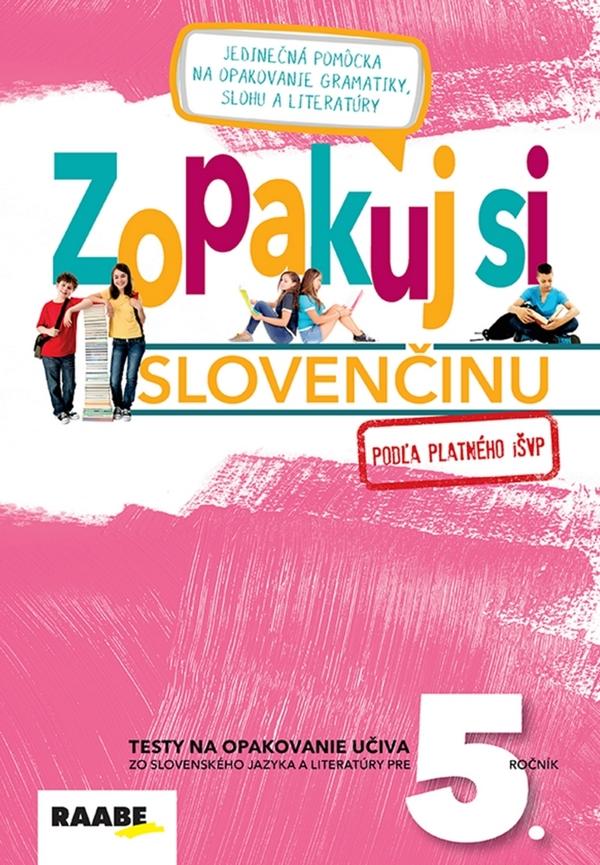 Zopakuj si slovenčinu pre 5. ročník
