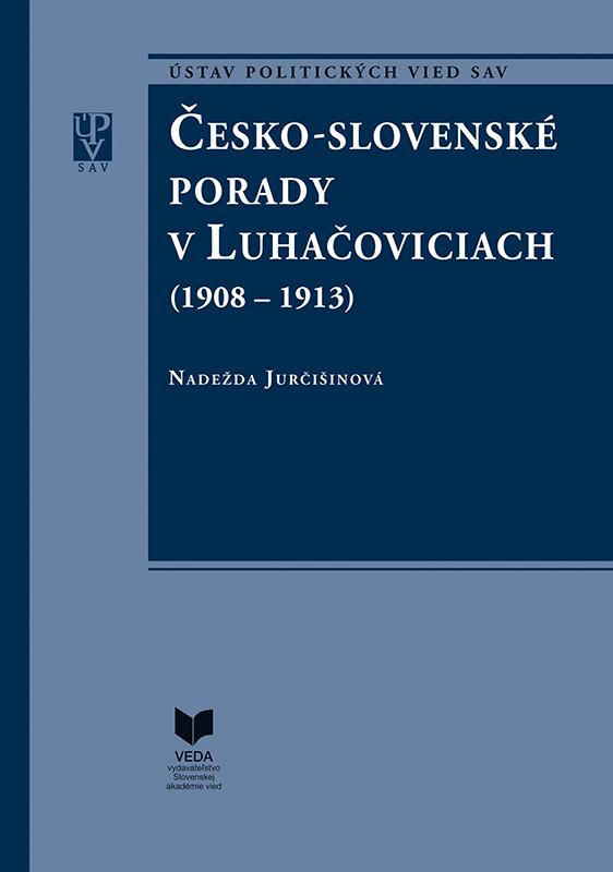 Česko-slovenské porady v Luhačoviciach (1908-1913)