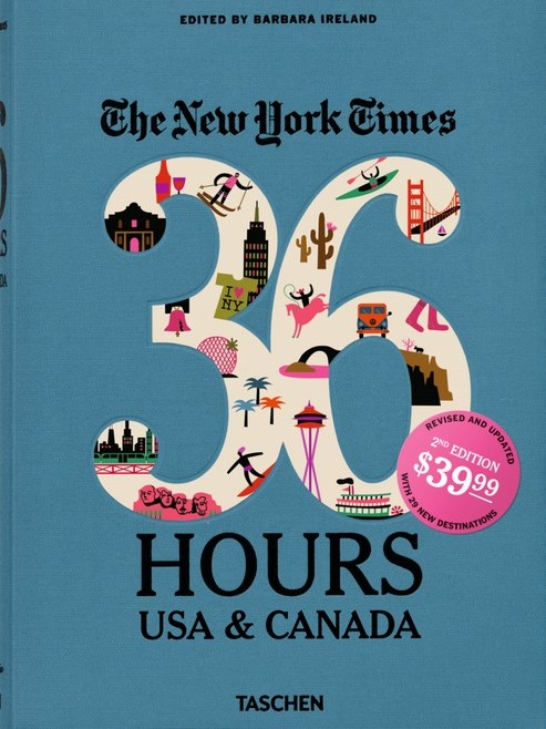 The New York Times. 36 Hours. USA & Canada
