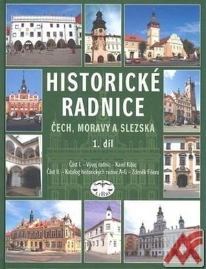 Historické radnice Čech, Moravy a Slezska I.