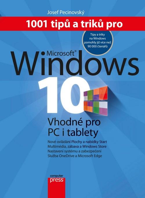 1001 tipů a triků pro Microsoft Windows 10