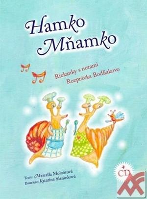 Hamko Mňamko. Riekanky s notami + CD