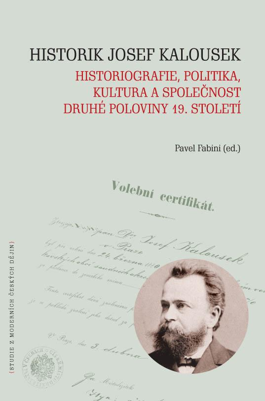 Historik Josef Kalousek
