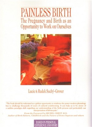 Painless Birth. The Pregnancy and Birth as an Opportunity to Work on Ourselves
