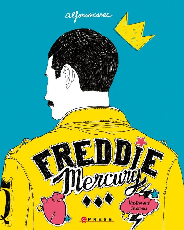 Freddie Mercury. Ilustrovaný životopis (české vydanie)