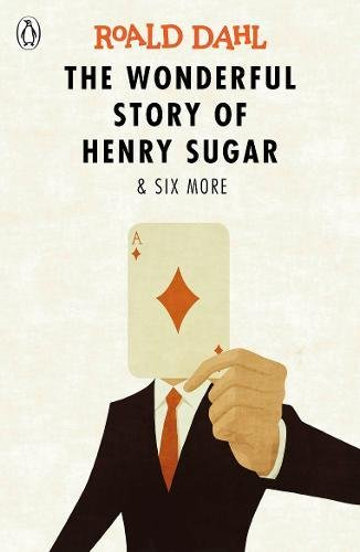 The Wonderful Story of Henry Sugar & Six More
