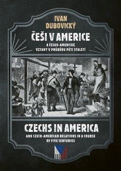 Češi v Americe / Czechs in America