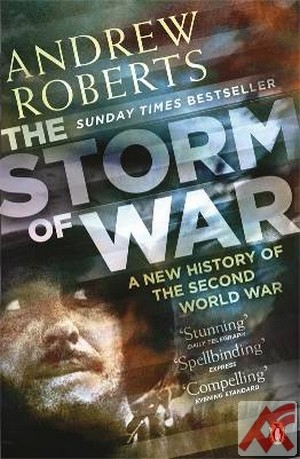 The Storm of War. A New History of the Second World War