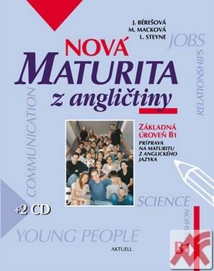 Nová maturita z angličtiny. Základná úroveň B1 + 2 CD
