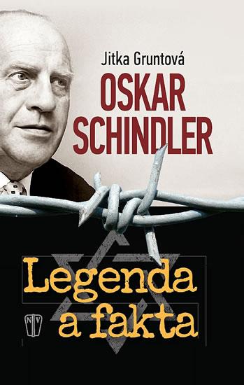 Oskar Schindler. Legenda a fakta