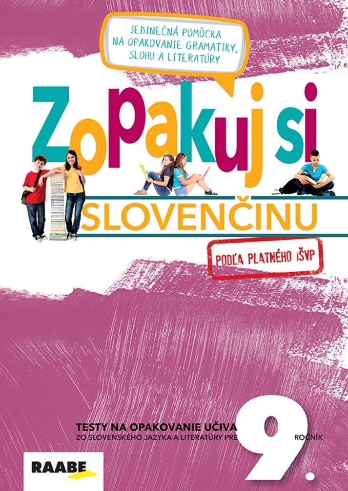 Zopakuj si slovenčinu pre 9. ročník