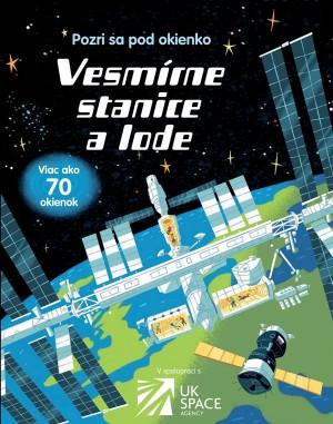 Vesmírne stanice a lode - Pozri sa pod okienko