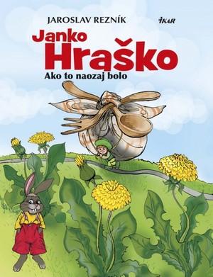 Janko Hraško. Ako to naozaj bolo