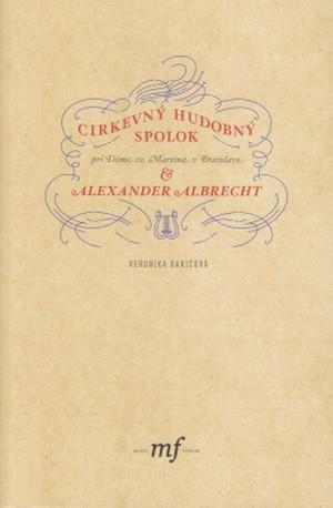 Cirkevný hudobný spolok & Alexander Albrecht + CD