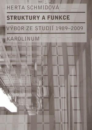 Struktury a funkce. Výbor ze studií 1989-2009