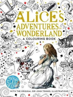 Alice's Adventures in Wonderland. A Colouring Book